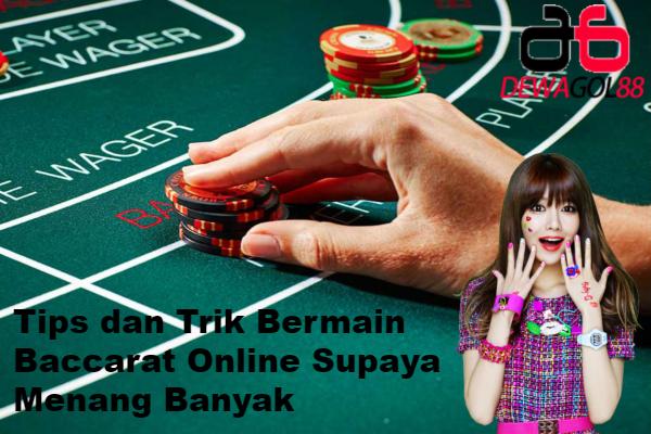 Trik Baccarat Online Uang Asli Supaya Menang